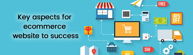 Key aspects for ecommerce website to success