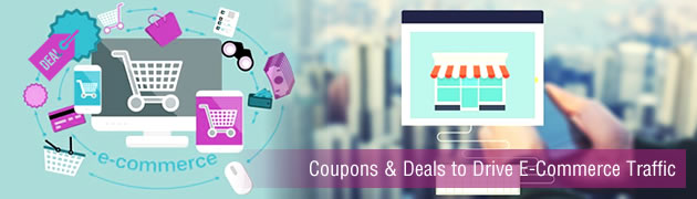 How Coupons and Deals helps to Drive Traffic to E-Commerce Store